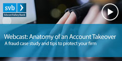 Webinar: Fraud Prevention: Anatomy of an Account Takeover